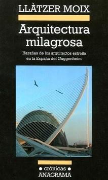 Arquitectura milagrosa haza as de los arquitectos - Arquitectos en espana ...